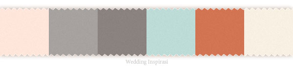 Wedding theme: Light dusty pink, light warm grey, dark warm gray, robin blue, burnt sienna orange palette