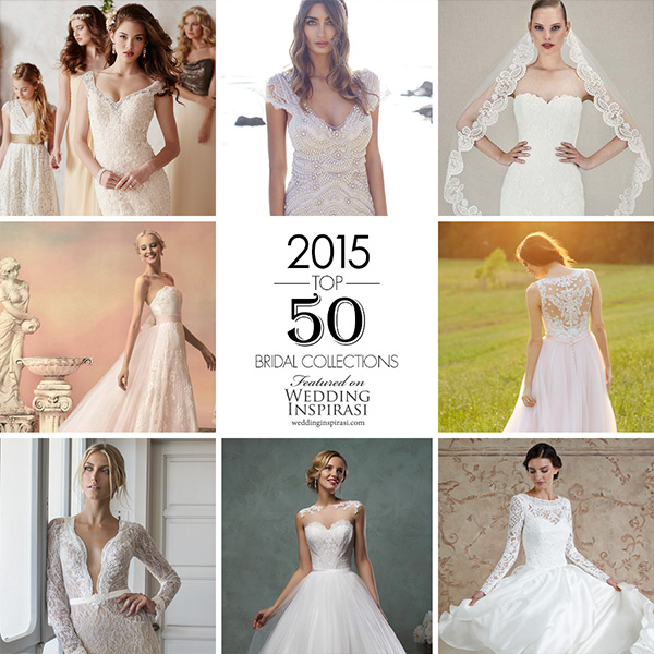 Top 50 Most Popular Bridal Collections on Wedding Inspirasi in 2015